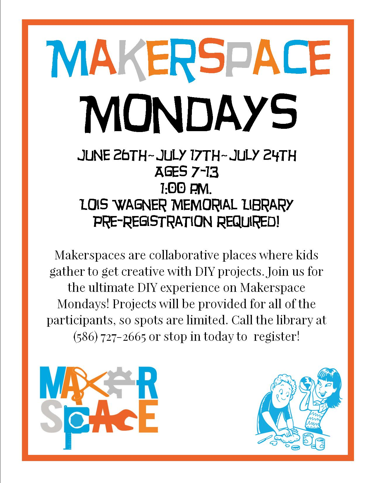 Makerspace Mondays